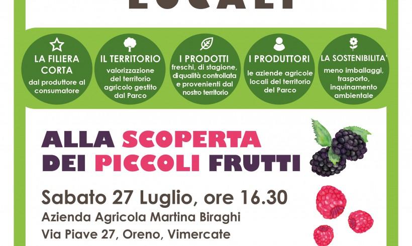 Sabato 27 luglio – Alla scoperta dei piccoli frutti – RINVIATA A SABATO 3 AGOSTO!!!